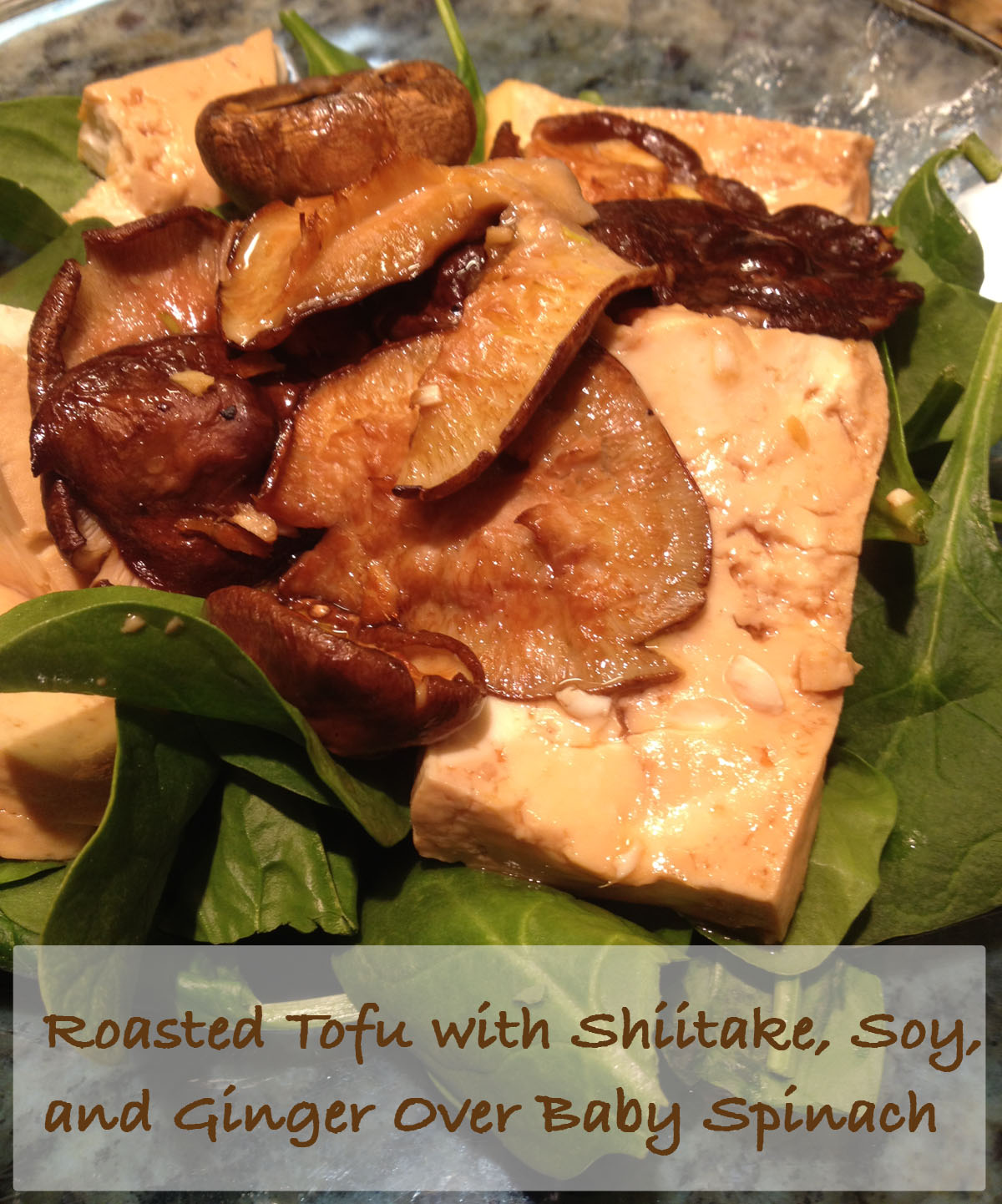 Roasted Tofu with Shiitake, Soy, and Ginger over Baby ...